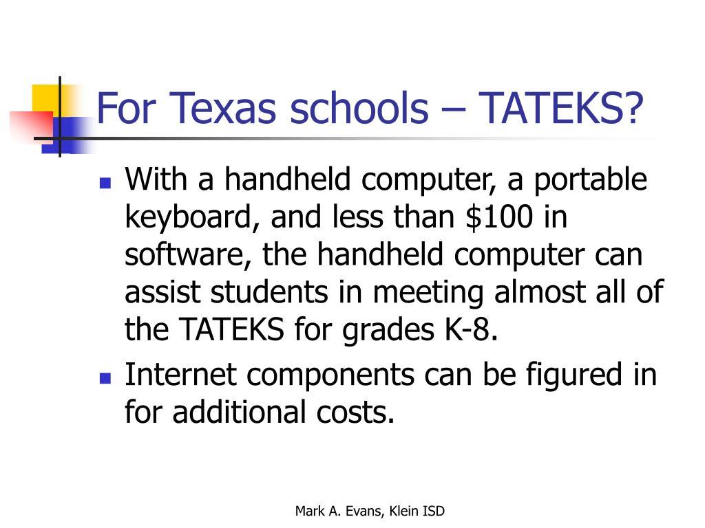 For Texas schools – TATEKS?