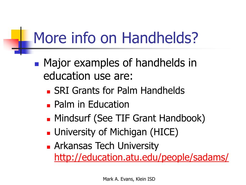 More info on Handhelds?