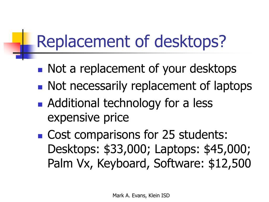 Replacement of desktops?