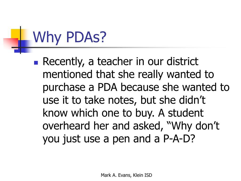 Why PDAs?