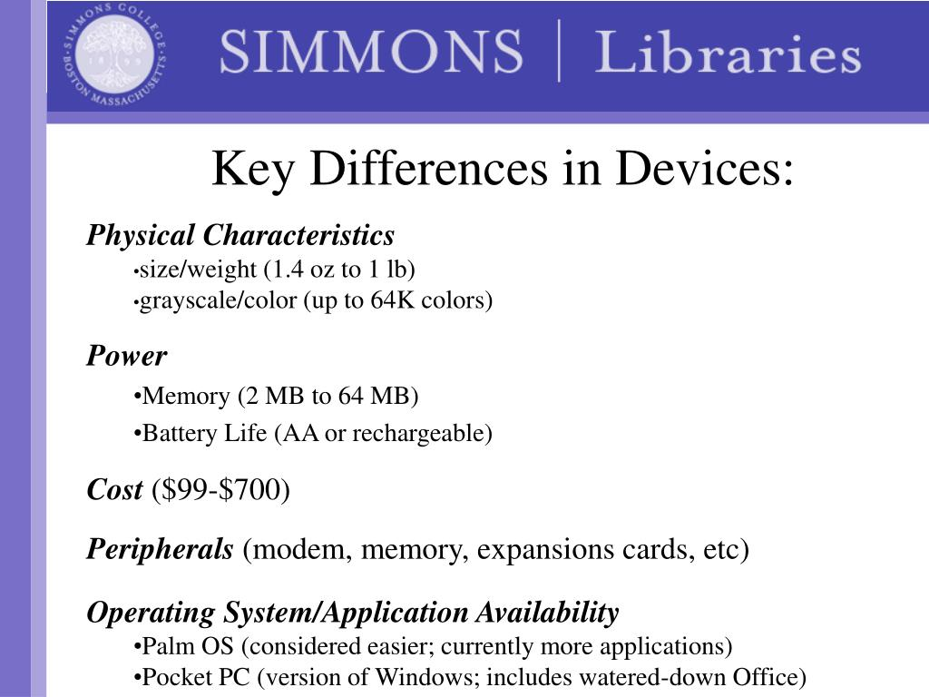 Key Differences in Devices:
