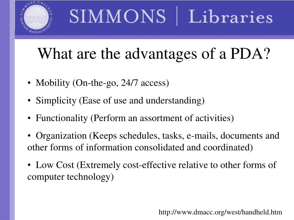 What are the advantages of a PDA?