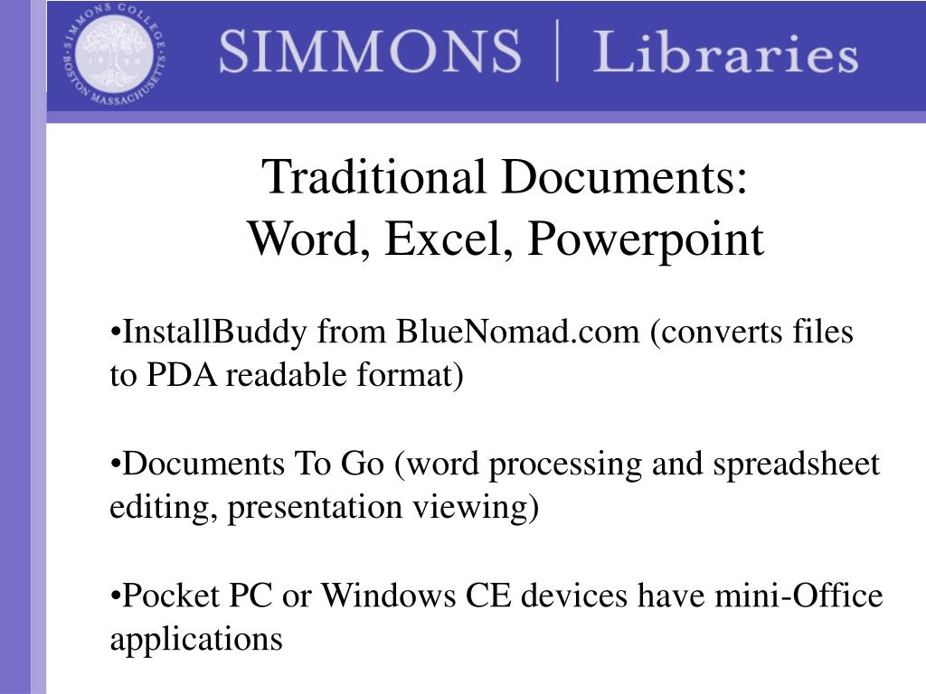 Traditional Documents: Word, Excel, Powerpoint