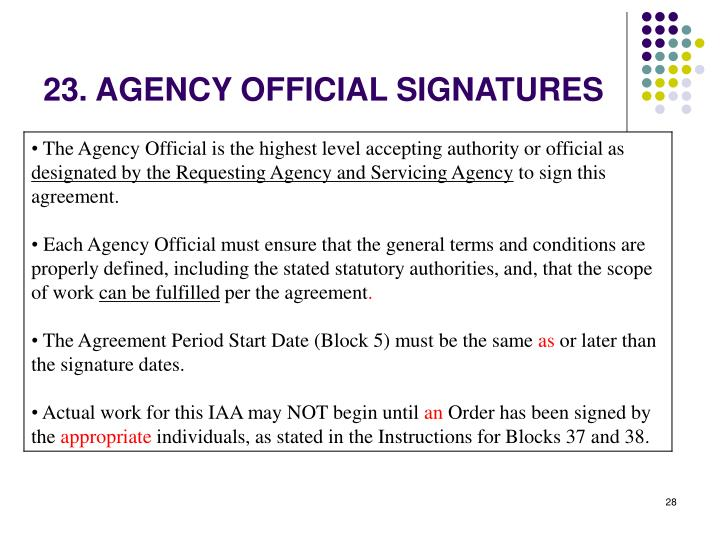 23. AGENCY OFFICIAL SIGNATURES