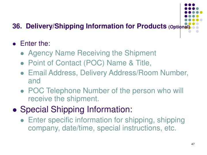 36.  Delivery/Shipping Information for Products