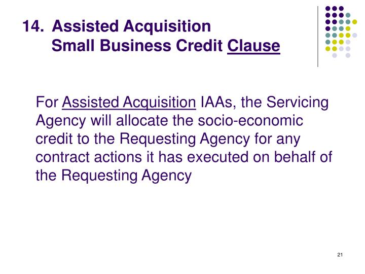 Assisted Acquisition