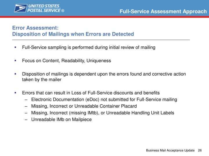 Full-Service sampling is performed during initial review of mailing