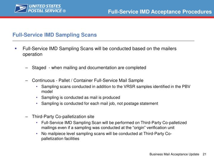 Full-Service IMD Sampling Scans will be conducted based on the mailers operation