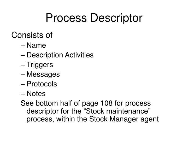 Process Descriptor