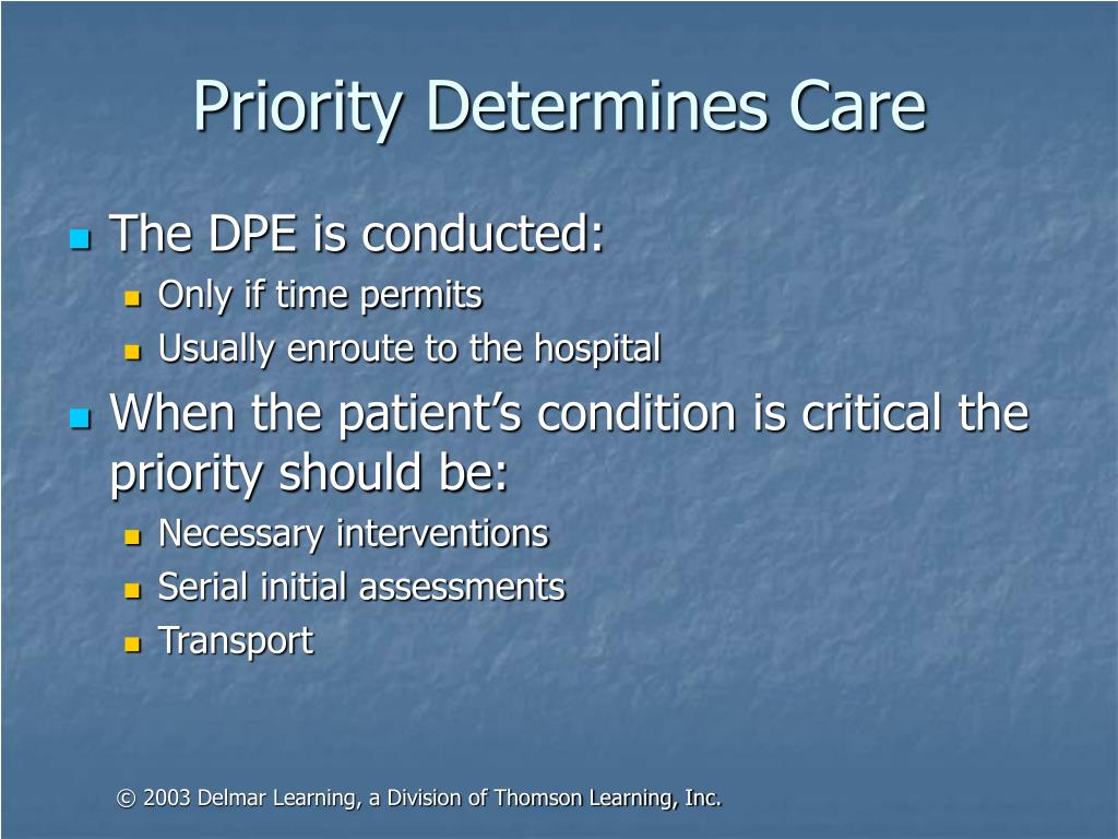 Priority Determines Care