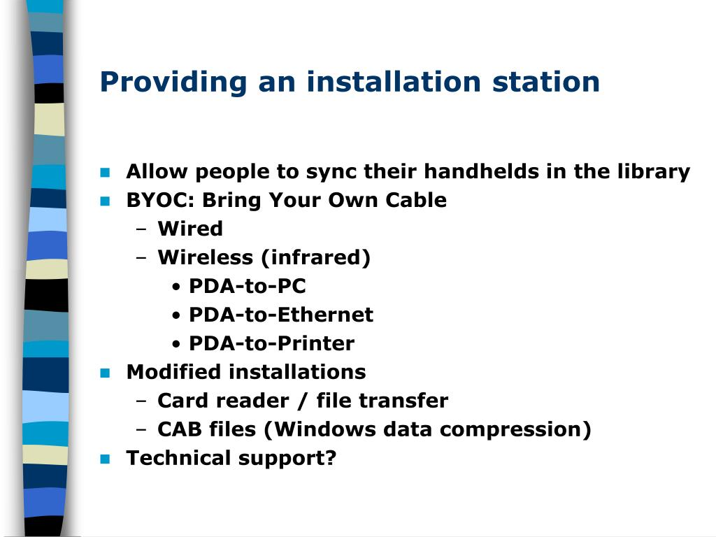 Providing an installation station