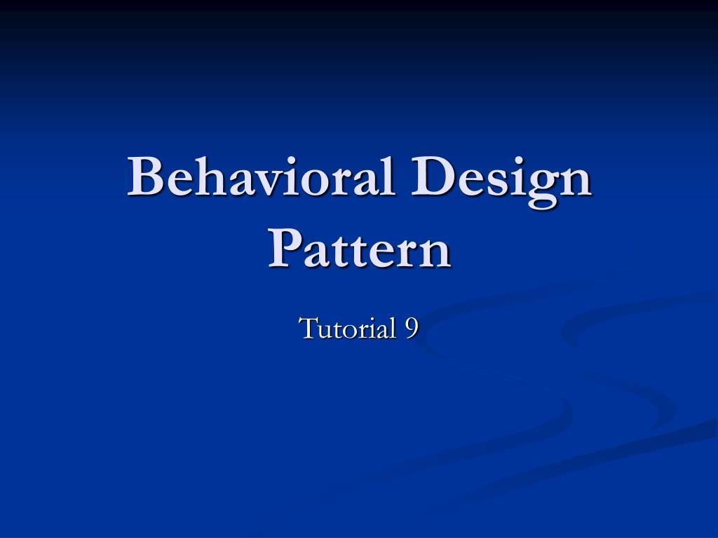 Behavioral Design Pattern