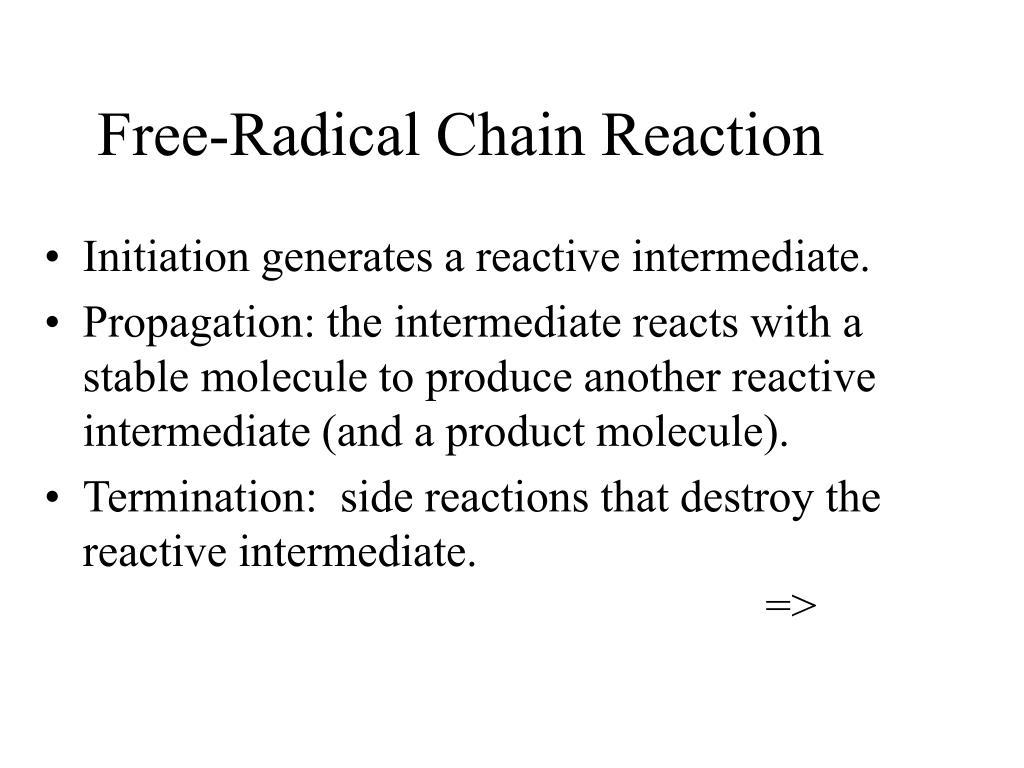 Free-Radical Chain Reaction