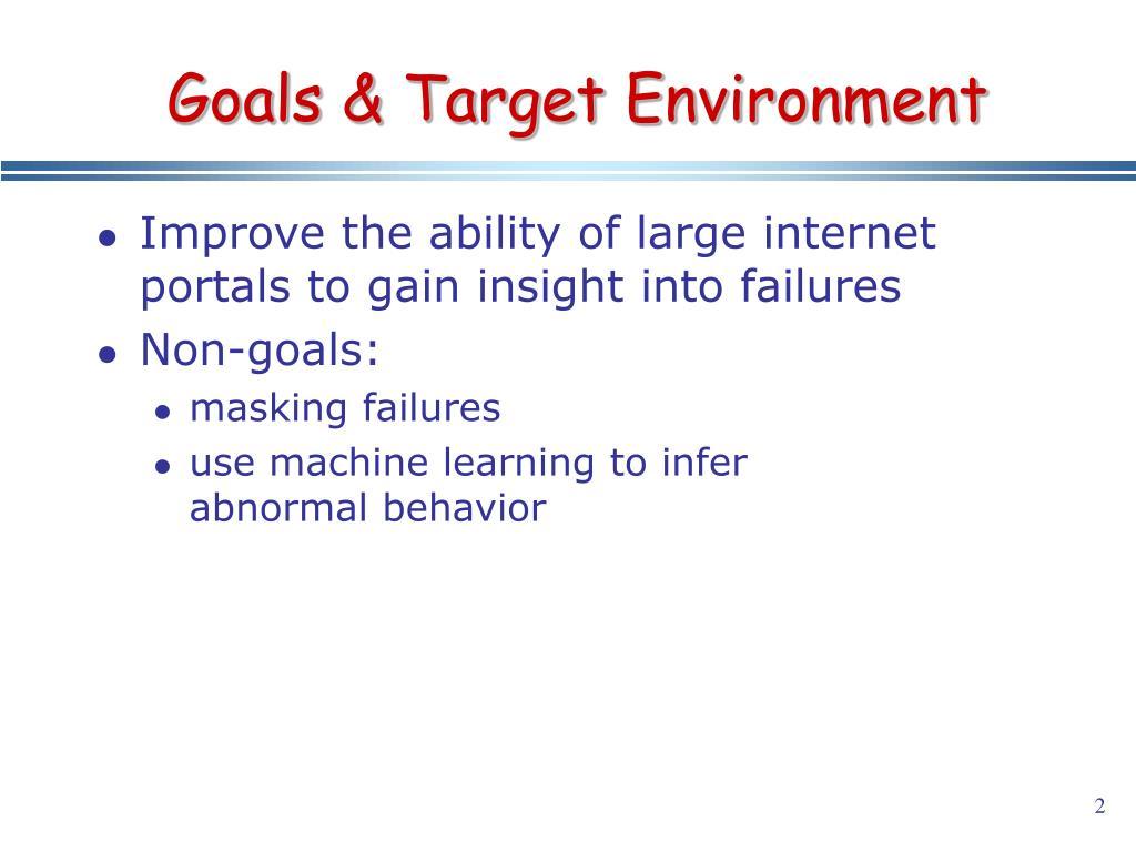 Goals & Target Environment