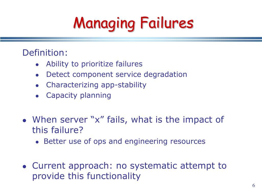 Managing Failures