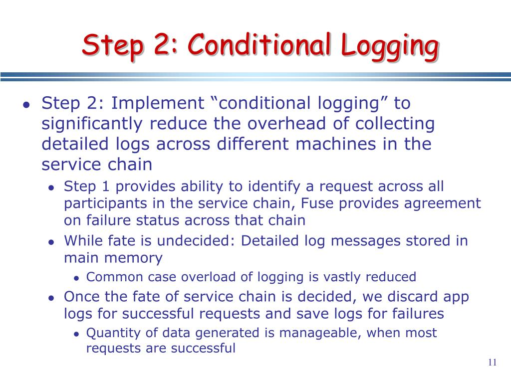 Step 2: Conditional Logging