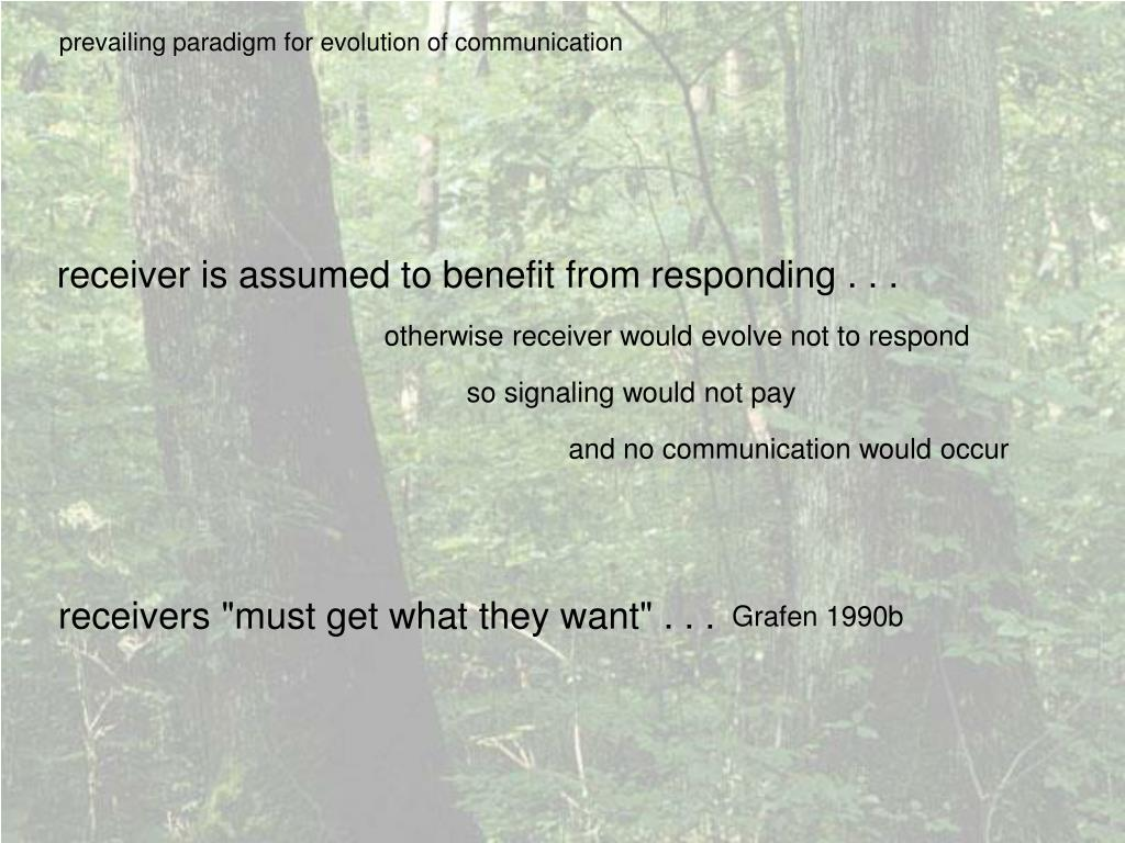 prevailing paradigm for evolution of communication