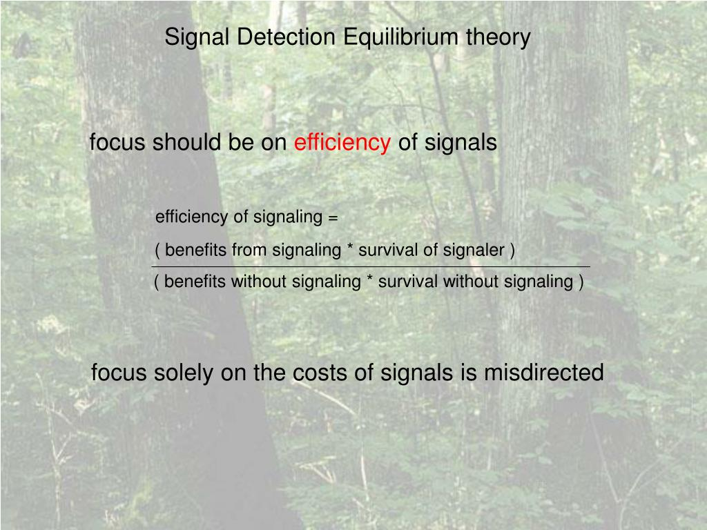 ( benefits from signaling * survival of signaler )