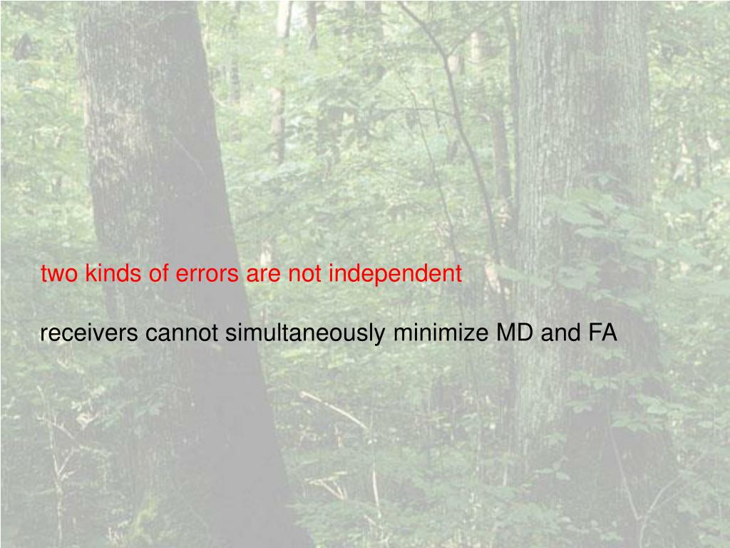 two kinds of errors are not independent