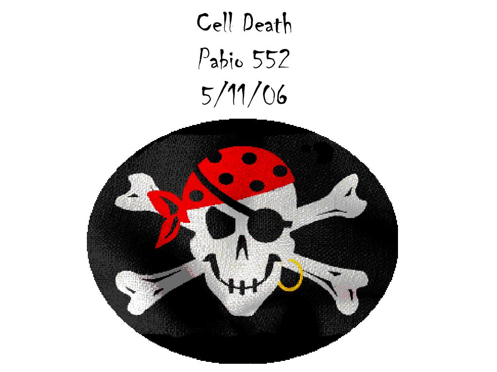 cell death pabio 552 5 11 06
