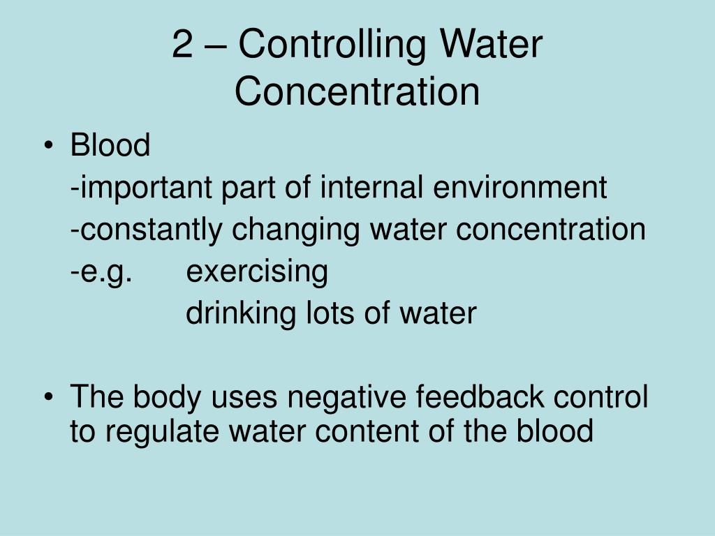 2 – Controlling Water Concentration