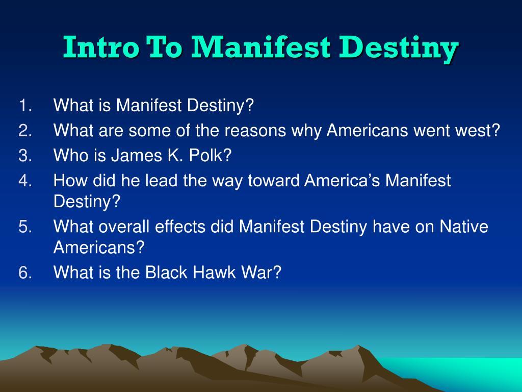 Intro To Manifest Destiny