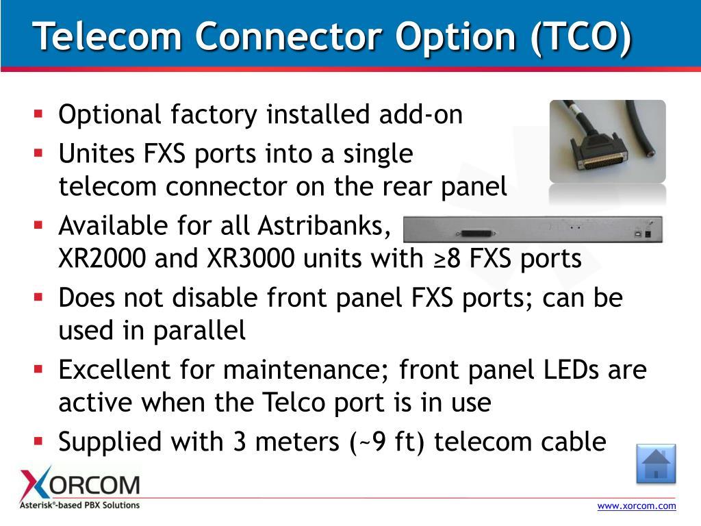 Telecom Connector Option (TCO)