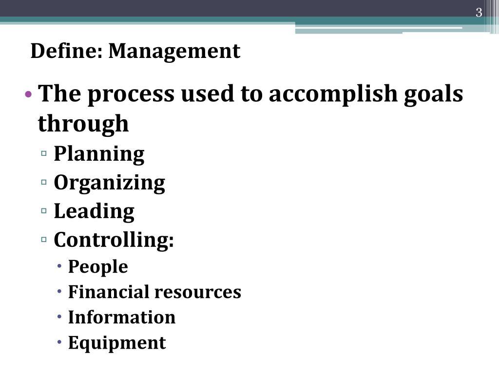Define: Management