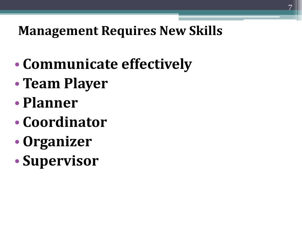 Management Requires New Skills