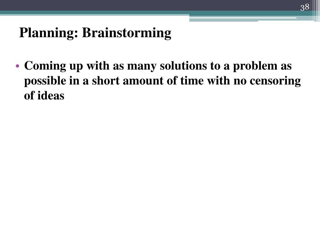 Planning: Brainstorming