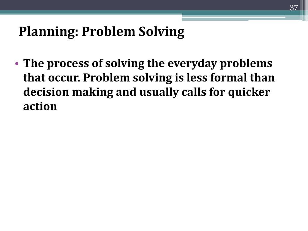 Planning: Problem Solving