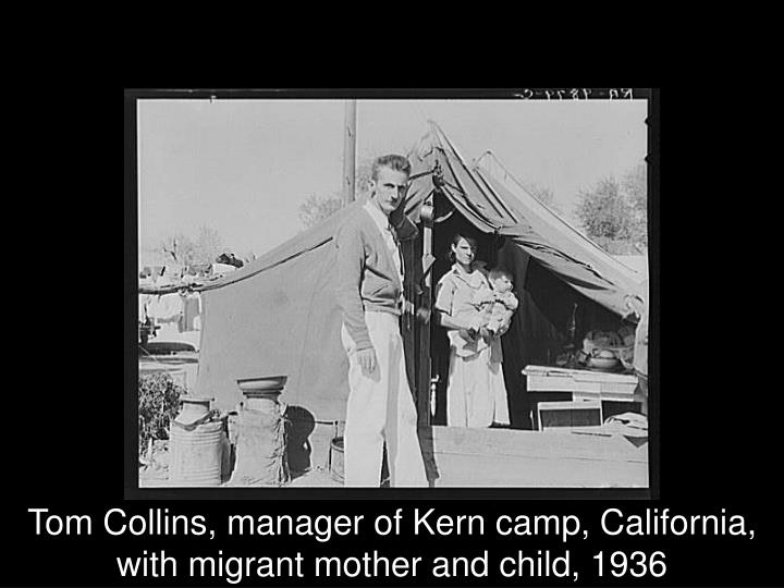 Tom Collins, manager of Kern camp, California, with migrant mother and child, 1936