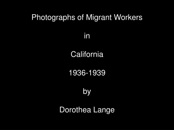 Photographs of Migrant Workers