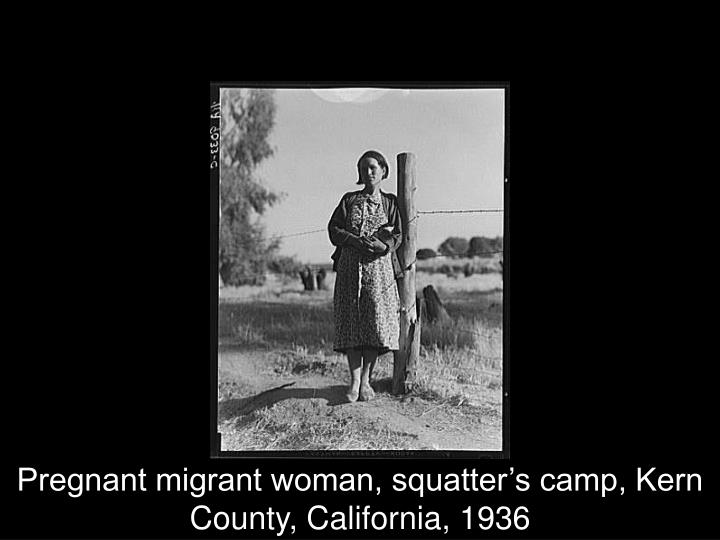 Pregnant migrant woman, squatter's camp, Kern County, California, 1936