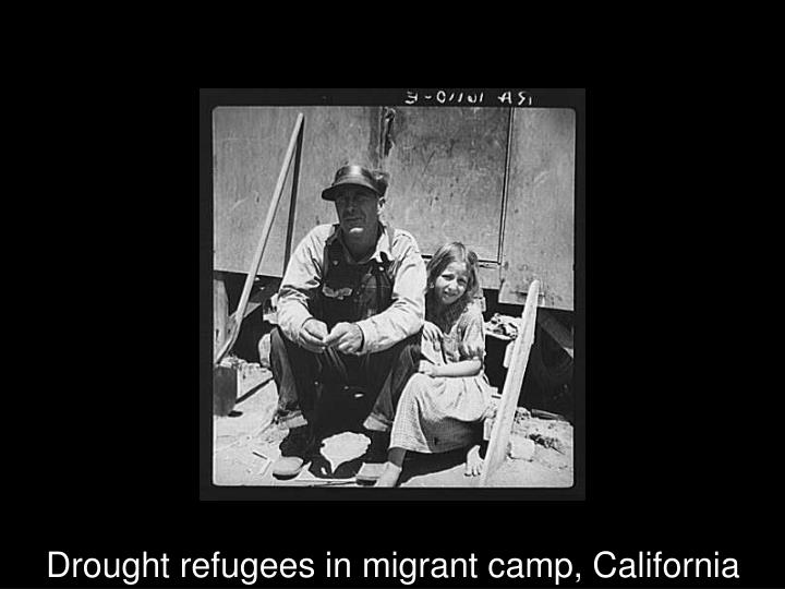 Drought refugees in migrant camp, California
