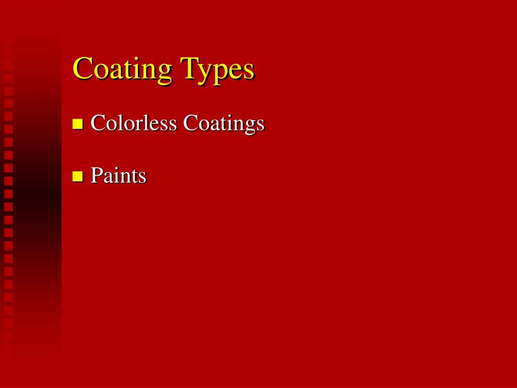 Coating Types
