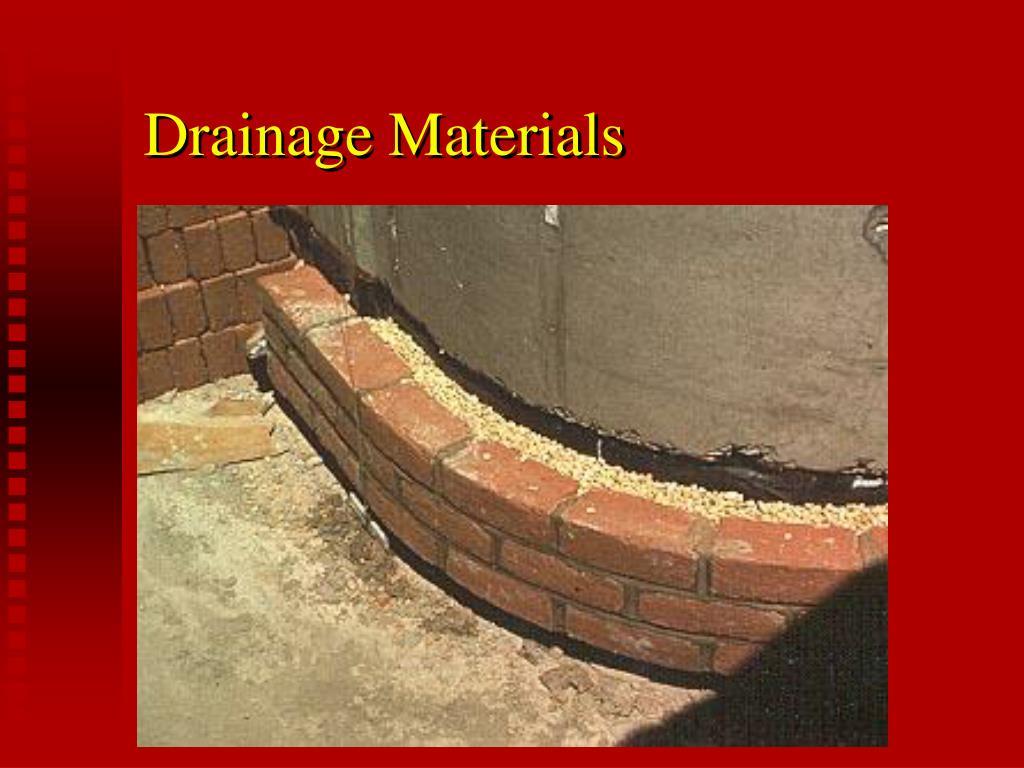 Drainage Materials