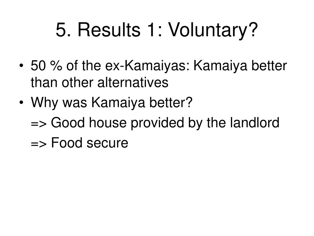 5. Results 1: Voluntary?
