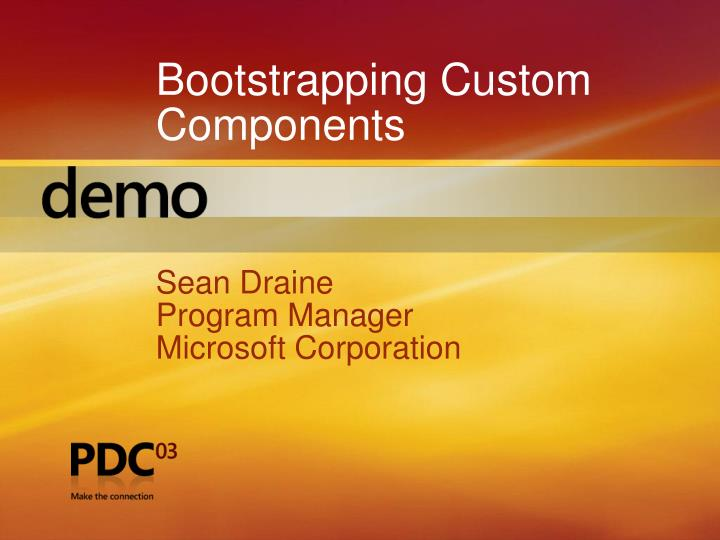 Bootstrapping Custom Components