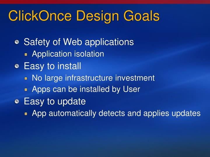 ClickOnce Design Goals