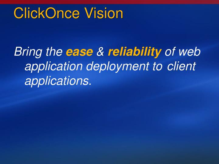 ClickOnce Vision