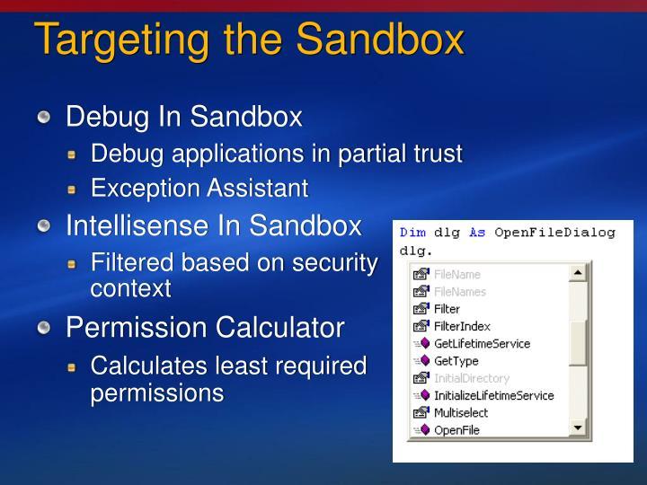 Targeting the Sandbox