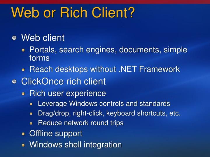 Web or Rich Client?
