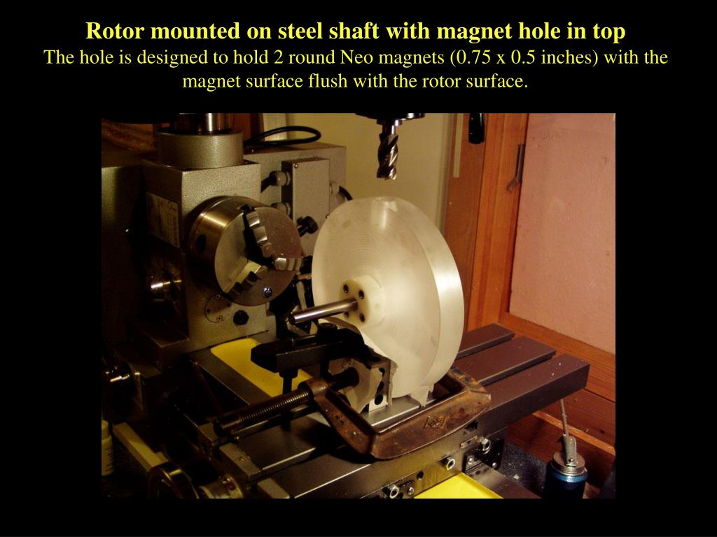 Rotor mounted on steel shaft with magnet hole in top