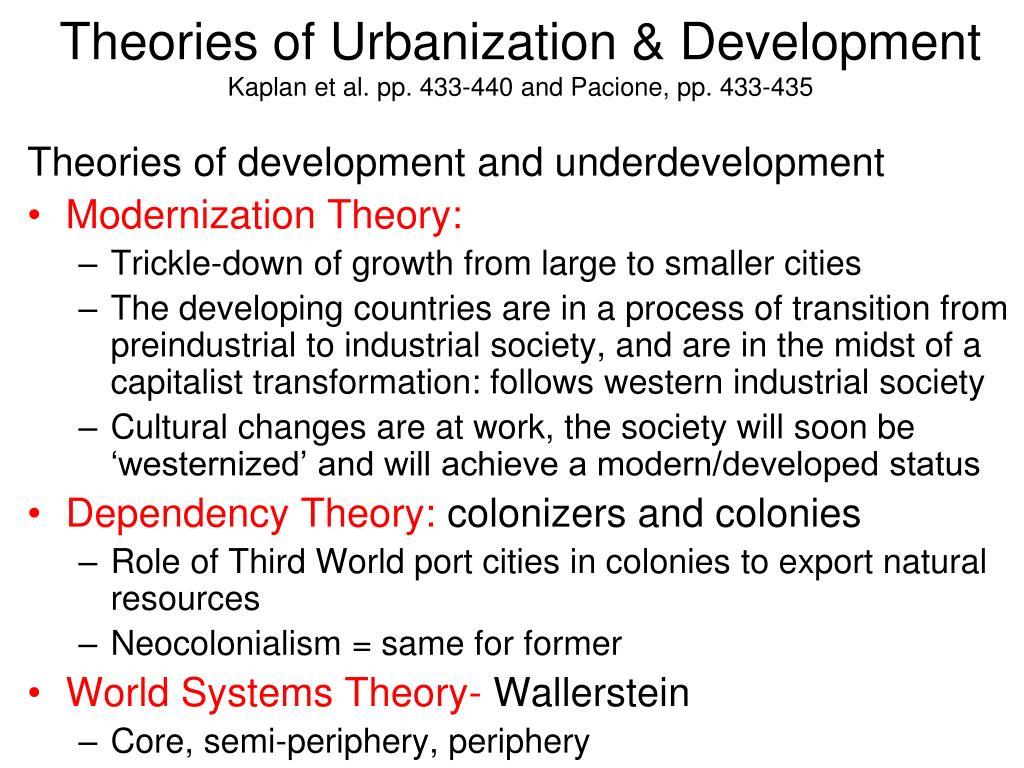 Theories of Urbanization & Development