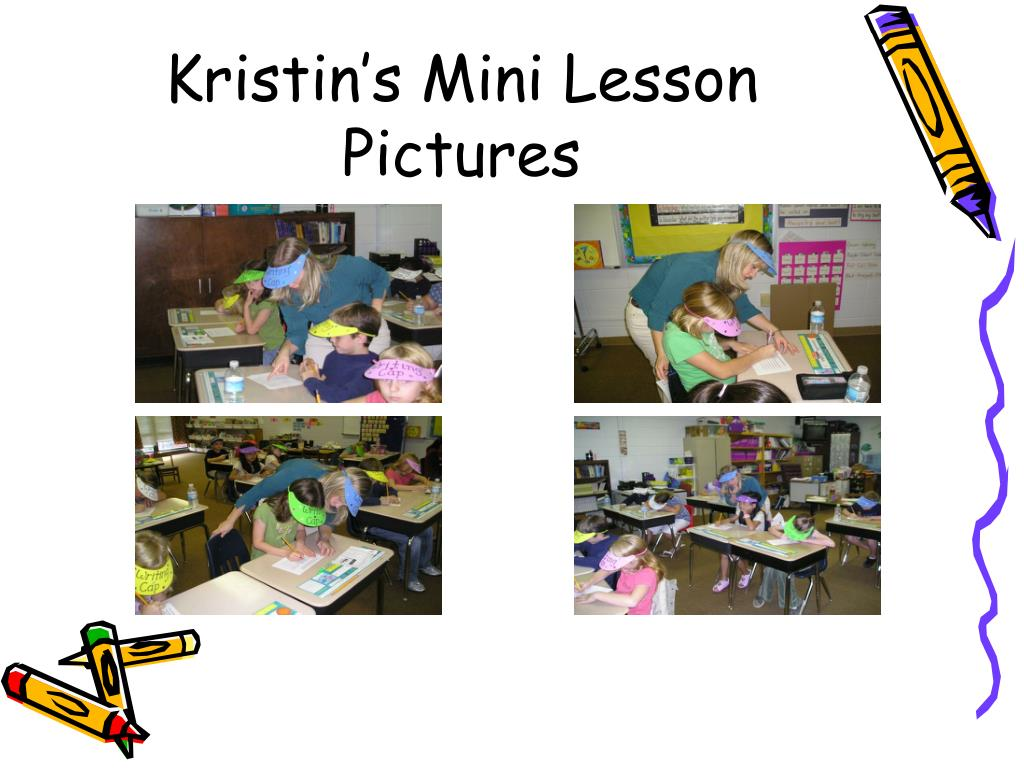 Kristin's Mini Lesson Pictures