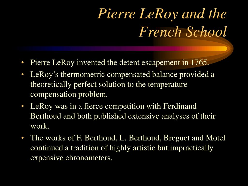 Pierre LeRoy and the French School