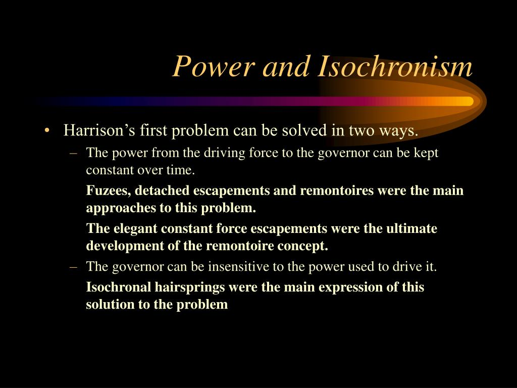 Power and Isochronism