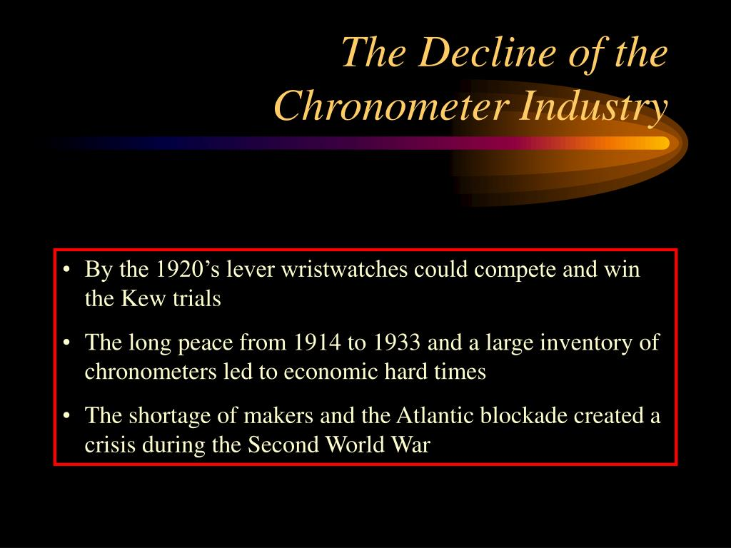 The Decline of the Chronometer Industry