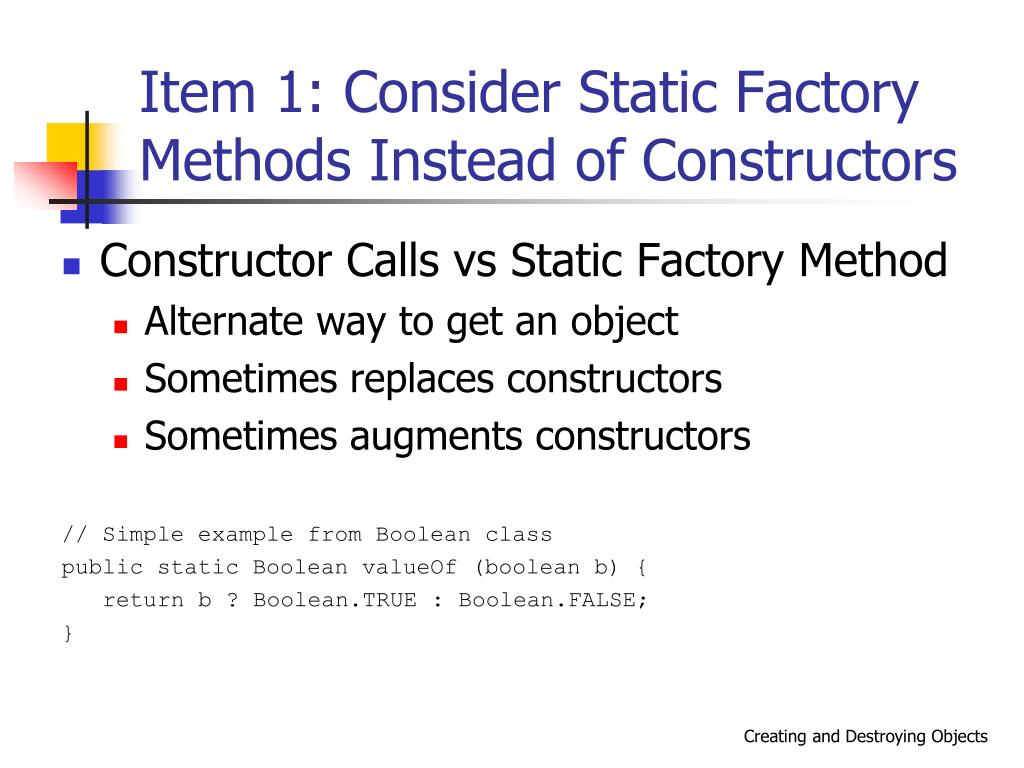 Item 1: Consider Static Factory Methods Instead of Constructors